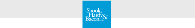 Sponsored by Baker Donelson, Bergman Dacey Goldsmith, DeMoura Smith LLP, and Shook, Hardy & Bacon L.L.P.